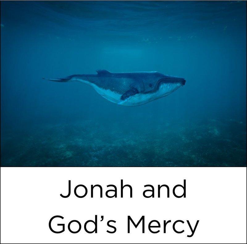 Jonah:  God's Amazing Mercy