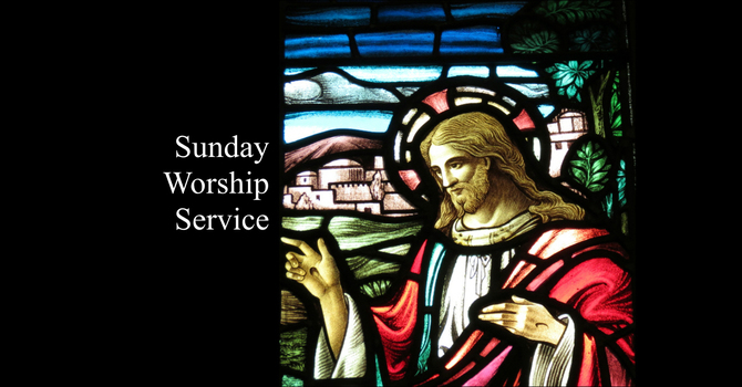 June 20, 2021 On-Line Sunday Service image