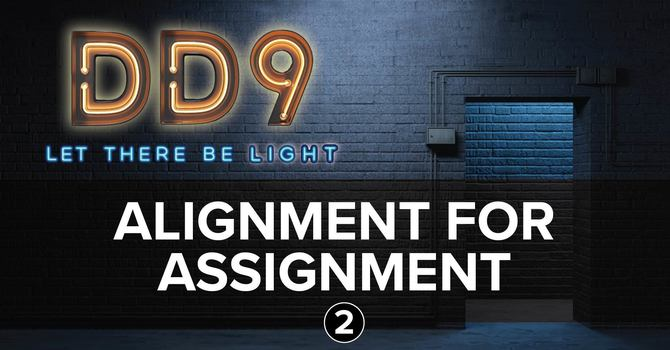 Session 2: Alignment for Assignment