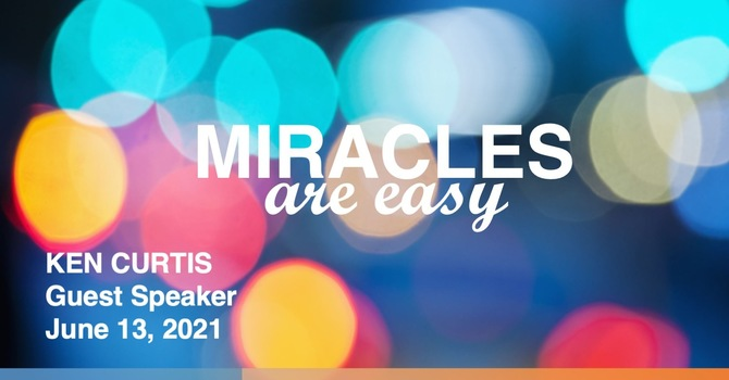 Miracles are Easy