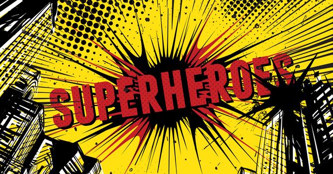 Being A Superhero Dad