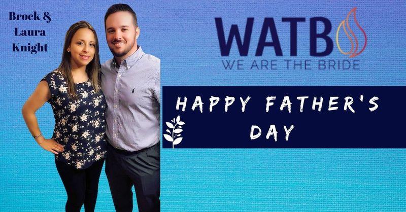 WATB Church Live w/Brock Knight - Father's Day 2021