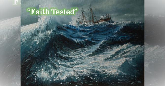 Faith Tested