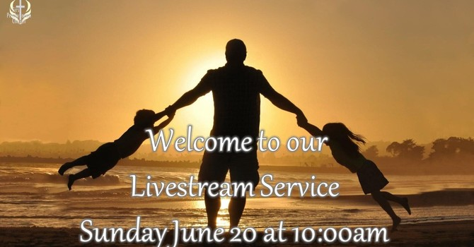 Sunday June 20 Livestream Service