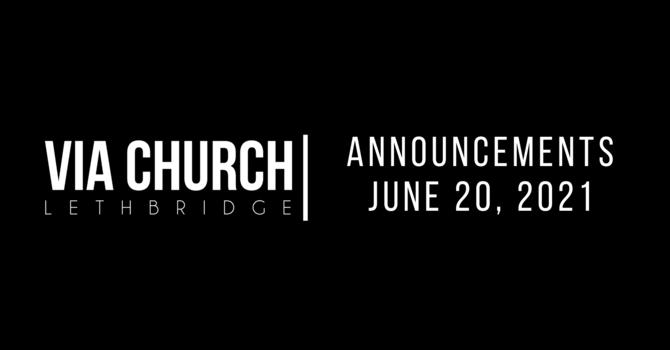 Announcements - June 20, 21 image