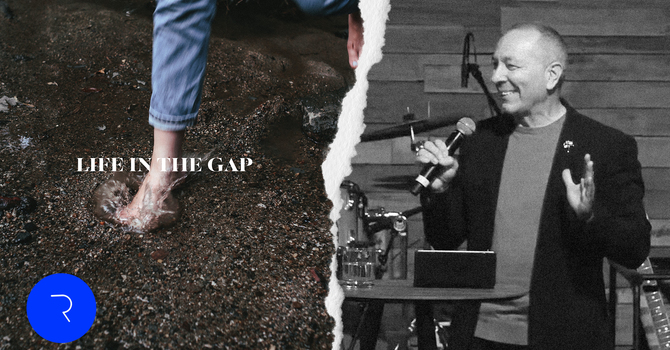 Life in the Gap