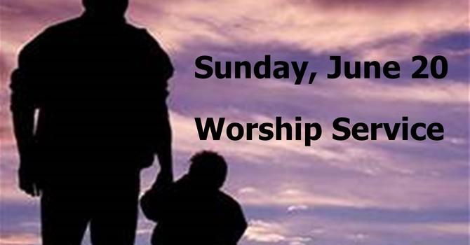 Sunday, June 20 Worship Service