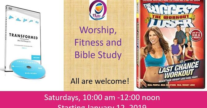 Worship, Fitness & Bible Study