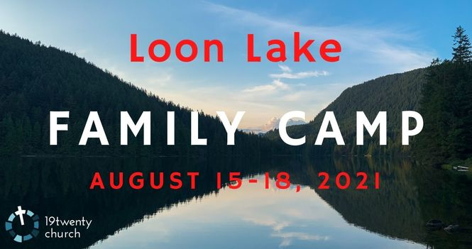 Loon Lake Family Camp Registration Now Open!