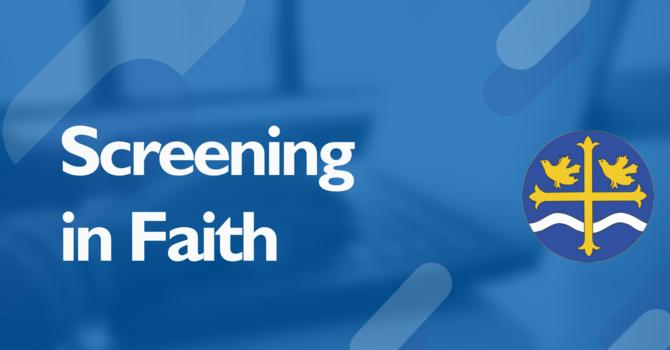 Screening in Faith