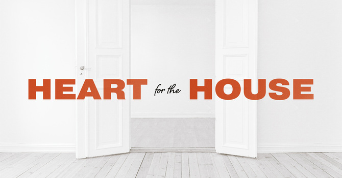 Heart For The House I Pt. 2 Receiving Your Healing
