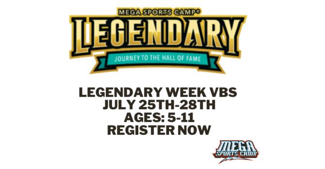 Legendary Week (VBS)