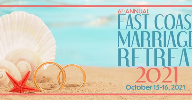 East Coast Marriage Retreat 2021