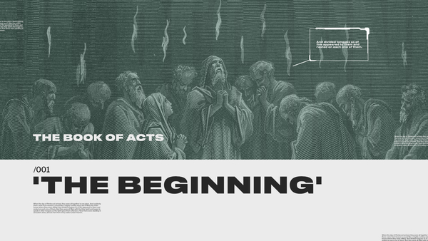 ACTS: The Beginning