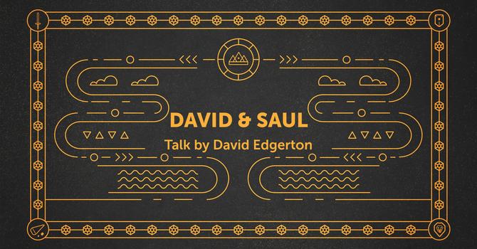 "Talk ""David & Saul"" image"