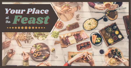 Your Place at the Feast