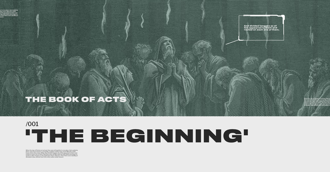 ACTS: The Beginning (wk 5)