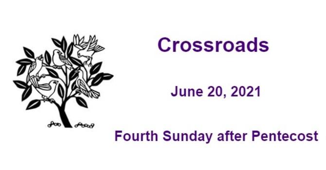 Crossroads June 20, 2021