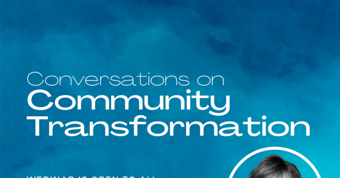 Conversations for Community Transformation