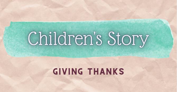 Children's Story | Giving Thanks