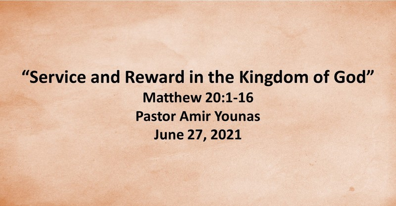 Service and Reward in the Kingdom of God