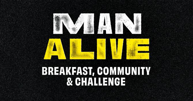 Man Alive Men's Breakfast