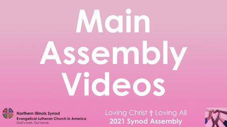 Main Assembly Videos