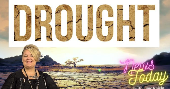 ***EMERGENCY*** NEWS TODAY w/Dr. June Knight - Famine, DANGEROUS Water Situation, Education,etC image
