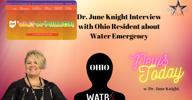 """Bride Time LIVE - Dr. June Knight to Interview OHIO Resident about Water Emergency & """"V"""" Agenda image"""