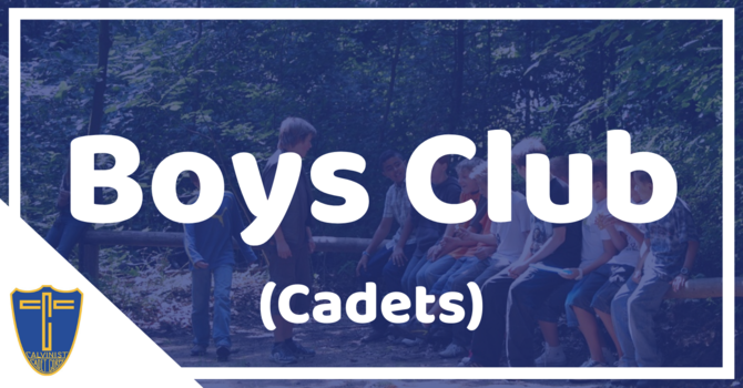 Boys Club (Cadets)