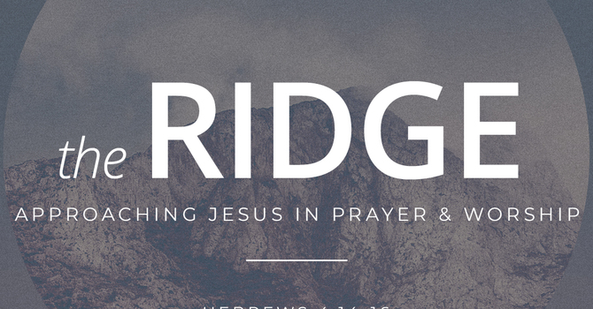 The Ridge Prayer