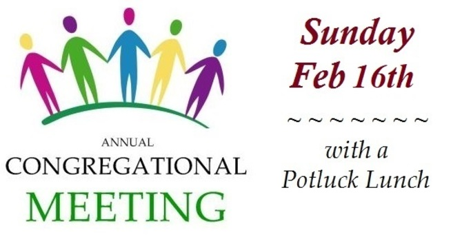Annual Congregational Meeting - Sunday Feb 16th