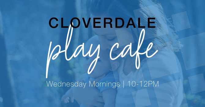 Cloverdale Play Cafe