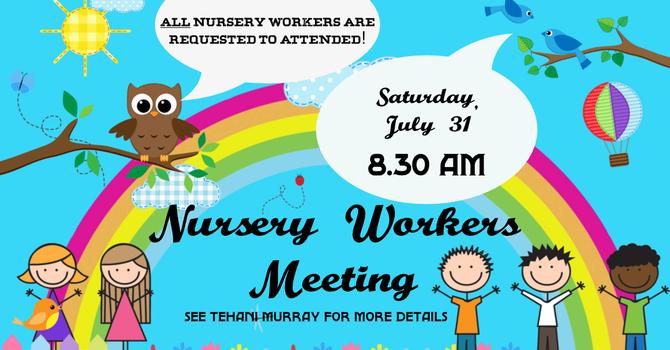 Nursery Workers Mtg.