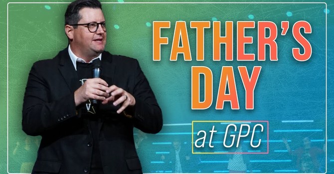 Father's Day at GPC | Billy Haley