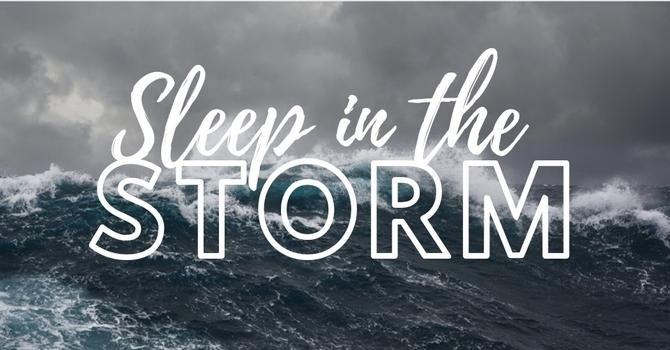 Sleep in the Storm