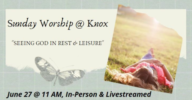 Seeing God in Rest & Leisure