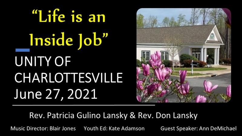 Life is an Inside Job