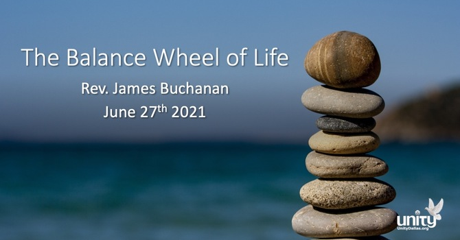 The Balance Wheel of Life