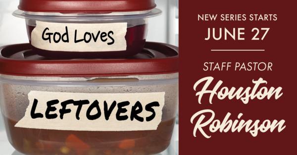 God Loves Leftovers