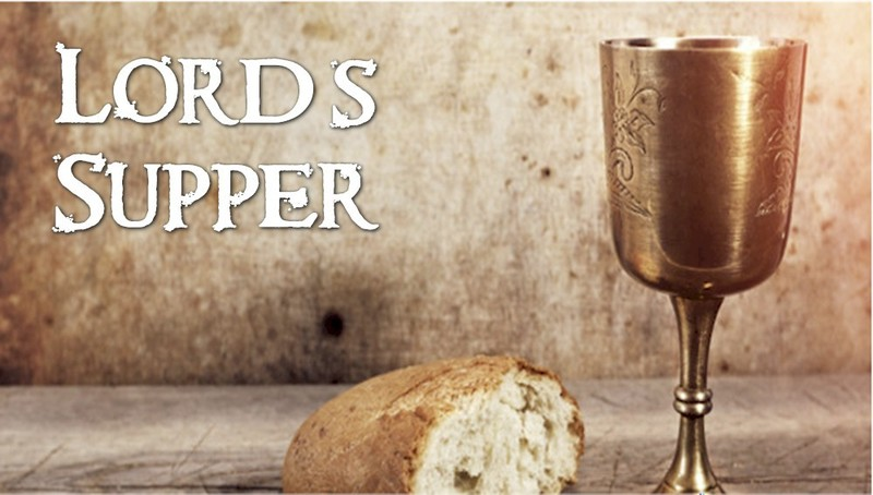 """""""The Lord's Supper"""" P.M. Service"""