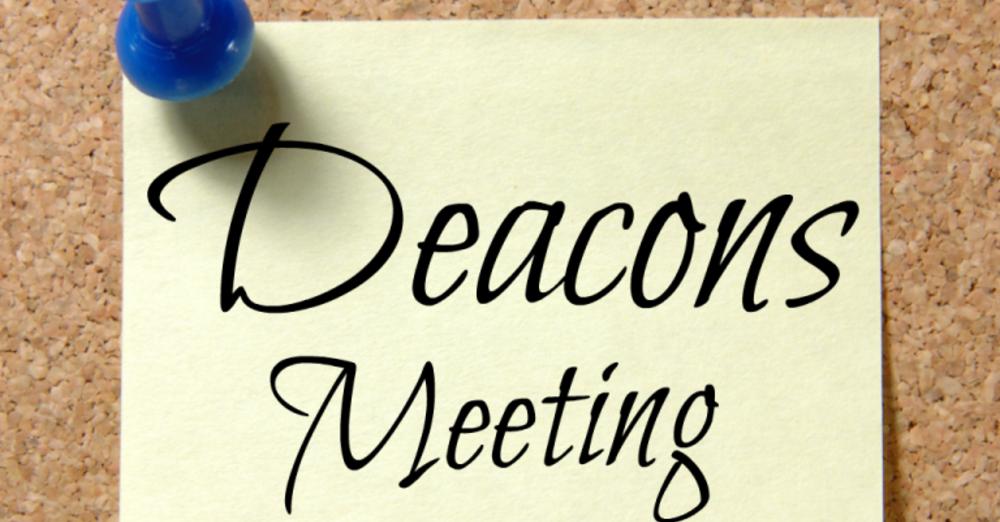 Deacon's Meeting