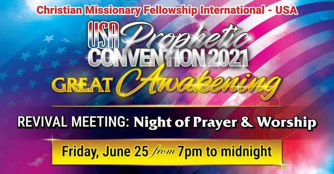 GREAT AWAKENING REVIVAL MEETING / NIGHT OF PRAISE & WORSHIP!!!