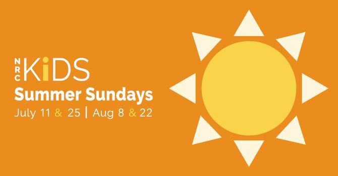NRC KiDS Summer Sundays