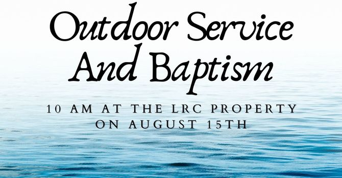 Outdoor Service and Baptism