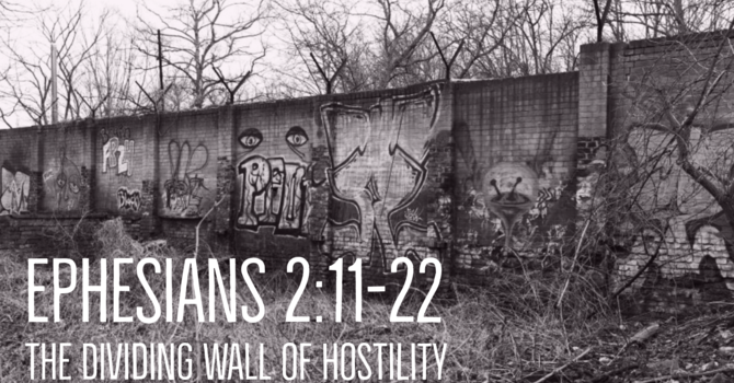 The Dividing Wall of Hostility