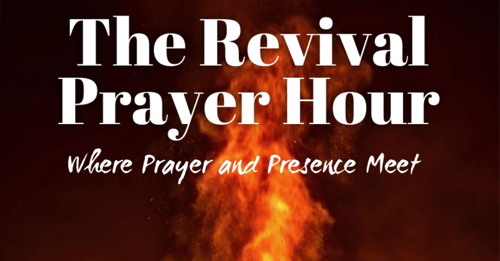 Revival Prayer Hour