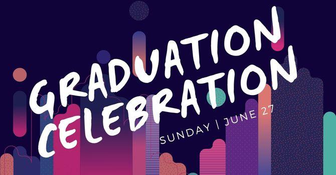 Graduation Celebration! image