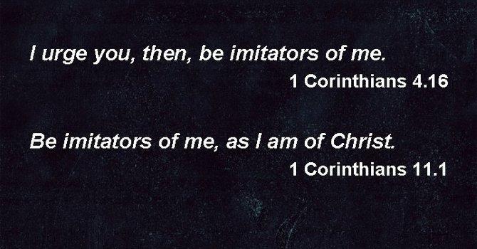 Be Imitators of Paul