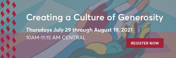 Creating a Culture of Generosity